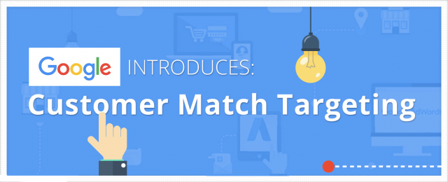 What Is Google Customer Match